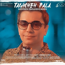 Mohsen Ebrahimzadeh - Taghcheh Bala